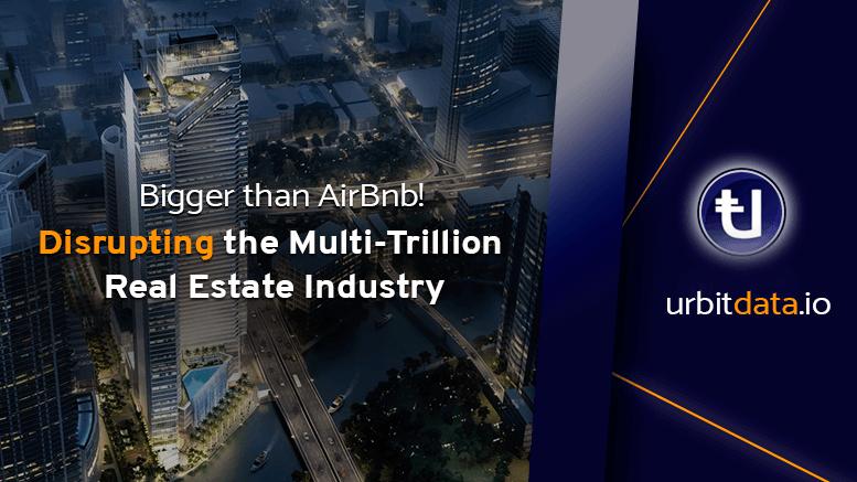 سوق الأصول العقارية سيصبح مدعوم بتكنولوجيا البلوكشين مع Urbit data