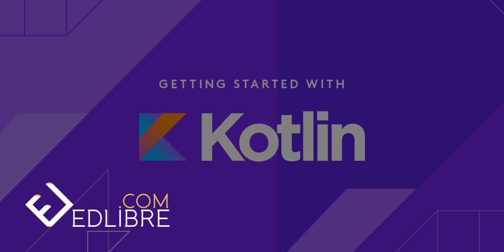 تعلم لغة تطوير تطبيقات الأندرويد Kotlin